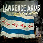 The Lawrence Arms: Oh! Calcutta!