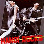 hanoi rocks: Bangkok Shocks, Saigon Shakes, Hanoi Rocks