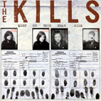 the kills: Keep On Your Mean Side