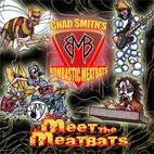 chad smiths bombastic meatbats: Meet The Meatbats
