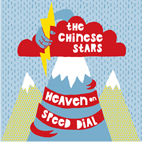 The Chinese Stars: Heaven On Speed Dial