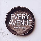 every avenue: Bad Habits