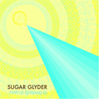 Sugar Glyder: Lovers At Lightspeed