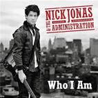 nick jonas and the administration: Who I Am