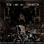 The Axis Of Perdition: Deleted Scenes From The Transition Hospital