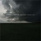 times of grace: The Hymn Of A Broken Man