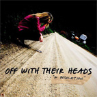 off with their heads: In Desolation