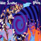 The Glove: Blue Sunshine