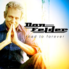 don felder: Road To Forever