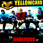yellowcard: The Underdog [EP]
