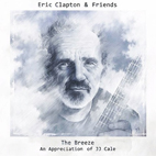 eric clapton: The Breeze: An Appreciation Of JJ Cale