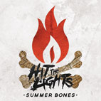 hit the lights: Summer Bones
