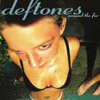 deftones: Around The Fur