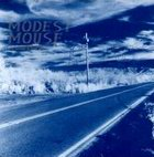 modest mouse: This Is A Long Drive For Someone With Nothing To T