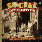 social distortion: Hard Times And Nursery Rhymes