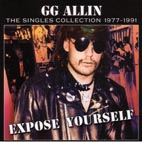 GG Allin: Expose Yourself To Kids