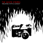 white stripes: Walking With A Ghost [EP]