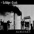 leftover crack: Fuck World Trade