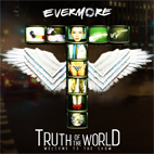 evermore: Truth Of The World: Welcome To The Show
