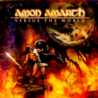 amon amarth: Versus The World