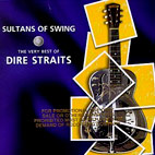 dire straits: Sultans Of Swing: The Very Best Of Dire Straits