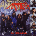 anthrax: I'm The Man [EP]