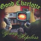 good charlotte: The Young And The Hopeless