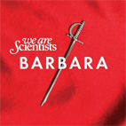 we are scientists: Barbara