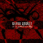 glass casket: We Are Gathered Here Today
