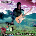 Joe Stump: Supersonic Shred Machine