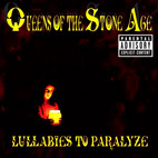 queens of the stone age: Lullabies To Paralyze