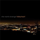 she wants revenge: Valleyheart