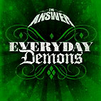 The Answer: Everyday Demons