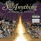 say anything: In Defense Of The Genre