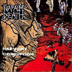 napalm death: Harmony Corruption