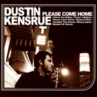 dustin kensrue: Please Come Home