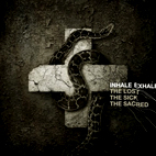 inhale exhale: The Lost. The Sick. The Sacred.