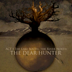 The Dear Hunter: Act I: The Lake South, The River North