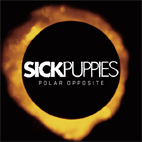 sick puppies: Polar Opposite
