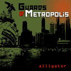 Guards Of Metropolis: Alligator