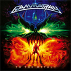 gamma ray: To The Metal