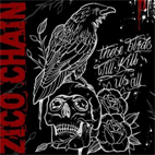 zico chain: These Birds Will Kill Us All EP