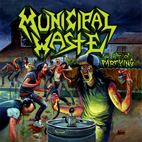municipal waste: The Art Of Partying