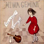 Miwa Gemini: This Is How I Found You