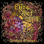 eyes set to kill: Broken Frames