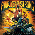 four year strong: Enemy Of The World