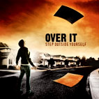 Over It: Step Outside Yourself