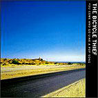 Bicycle Thief The: You Come And Go Like A Pop Song