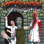 Lord Blasphemer: Tales Of Misanthropy Bloodlust And Mass Homicide