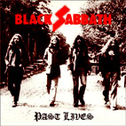 Black Sabbath: Past Lives